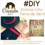 #DIY Disfraz Express Feria de Abril para niño