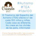 autismo. El TEA afecta a 1 de cada 100 niños y niñas. cada caso es diferente. no creas en los clichés de las pelis, infórmate. Looo de Criando 24/7