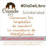#CuentosContraElCancer :: Ayudando a llenar los hospitales de cuentos