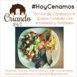 #HoyCenamos Tortilla de Calabacín & Queso Fundido con Ensalada & Tostadas