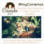 #HoyComemos Revuelto de Verduras al vapor & Queso Fundido