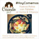 #HoyComemos Huevos rotos con Patatas & Chorizo…Sin Freír!