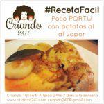 #RecetaFacil Pollo PORTU con Patatas al vapor