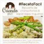 #RecetaFacil Revuelto de Champiñones y Espárragos Trigueros (OLV)