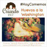 #HoyComemos Huevos a la Washington (OLV)