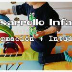 ¿Dudas sobre el desarrollo de tu bebé? Información+Instinto