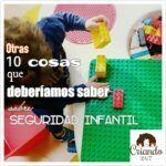 #Seguridad Infantil II: Otras 10 cosas que todo (p)madre debería saber