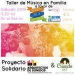#ProyectoSolidario Taller de Música en Familia a favor de #BloguerasxLaLactancia & Madresfera + Acción Contra el Hambre