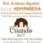 Que la RAE incluya la Hemiparesia en el Diccionario de la lengua española – Firma mi petición en change.org