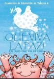 portada del libro que viva la paz con una niña sonriendo hacia el cielo y una paloma blanca