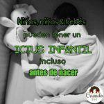 10 cosas sobre el ICTUS Infantil que no sabía…hasta que mi bebé tuvo uno.