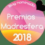¡Nominada a los Premios Madresfera como mejor blog de concienciación!