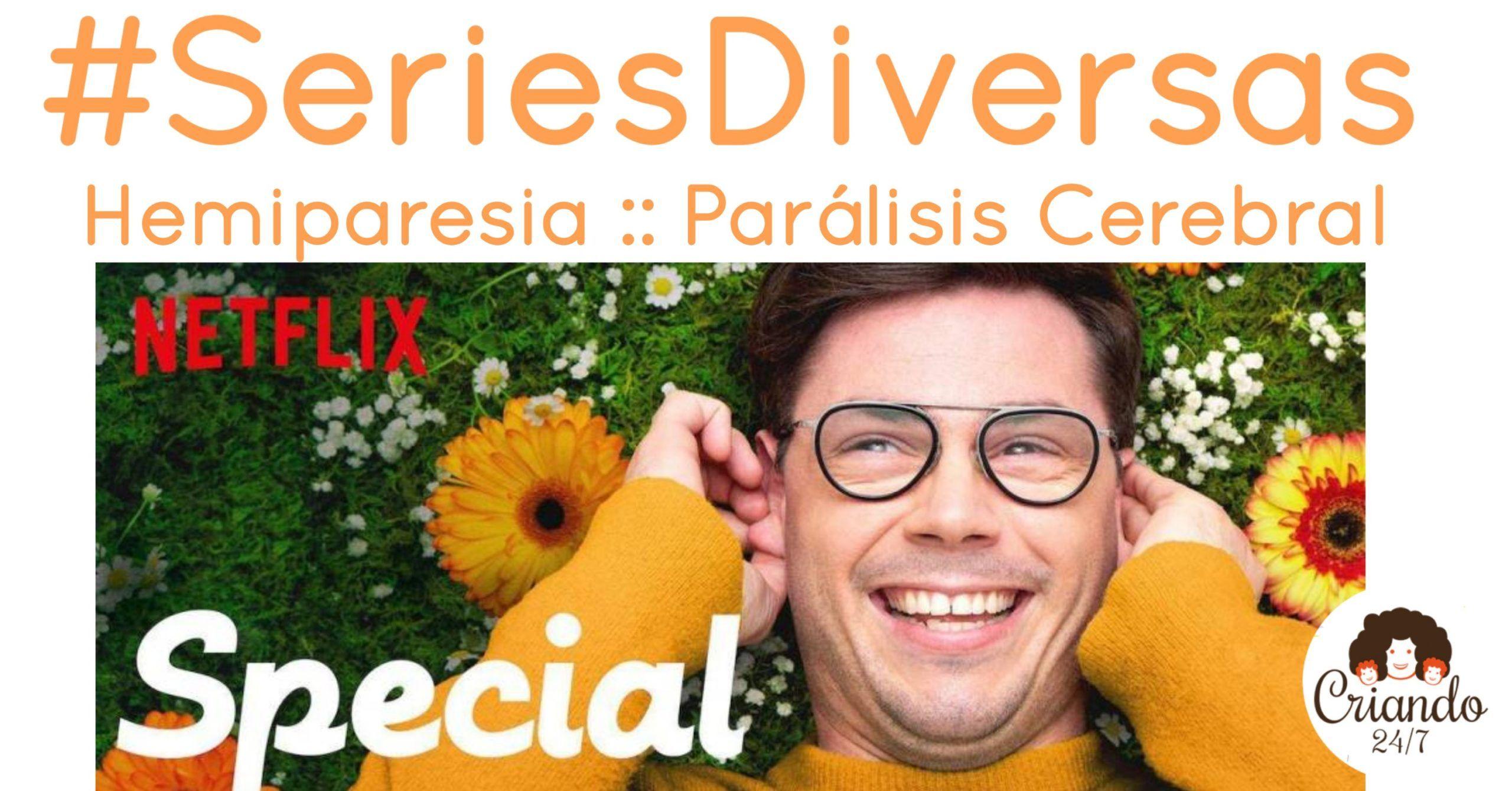 #SeriesDiversas #Criando247 Special de Netflix. Cartel con el protagonista, Ryan, sonriendo recostado sobre el césped.