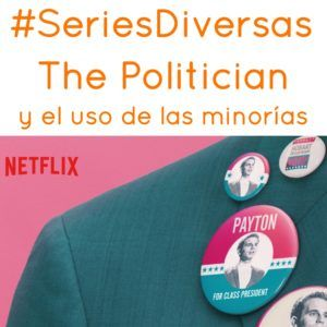 #SeriesDiversas The politician