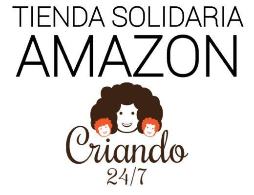 tienda solidaria Amazon Criando 24/7