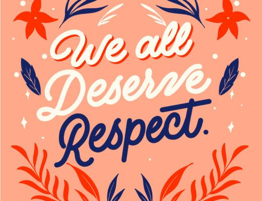 we all deserve respect.