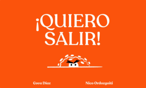 PORTADA DEL CUENTO GRATIS ¡QUIERO SALIR! De Cova Díaz y Nico Ordozgoiti
