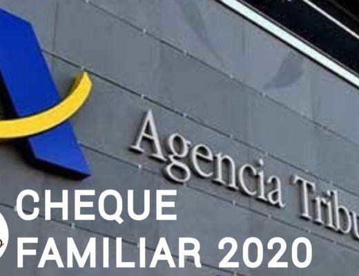 imagen del frente de una oficina de la Agencia Tributaria con el texto Cheque familiar 2020 y logo de Criando 24/7