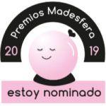 Nominada a Mejor blog de Concienciación en los Premios Madresfera 2019 & mis recomendaciones
