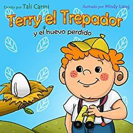 portada del cuento Terry el trepador, donde se ve una ilustracion de un niño pequeño mirando un nido con un huevo posado en una rama.
