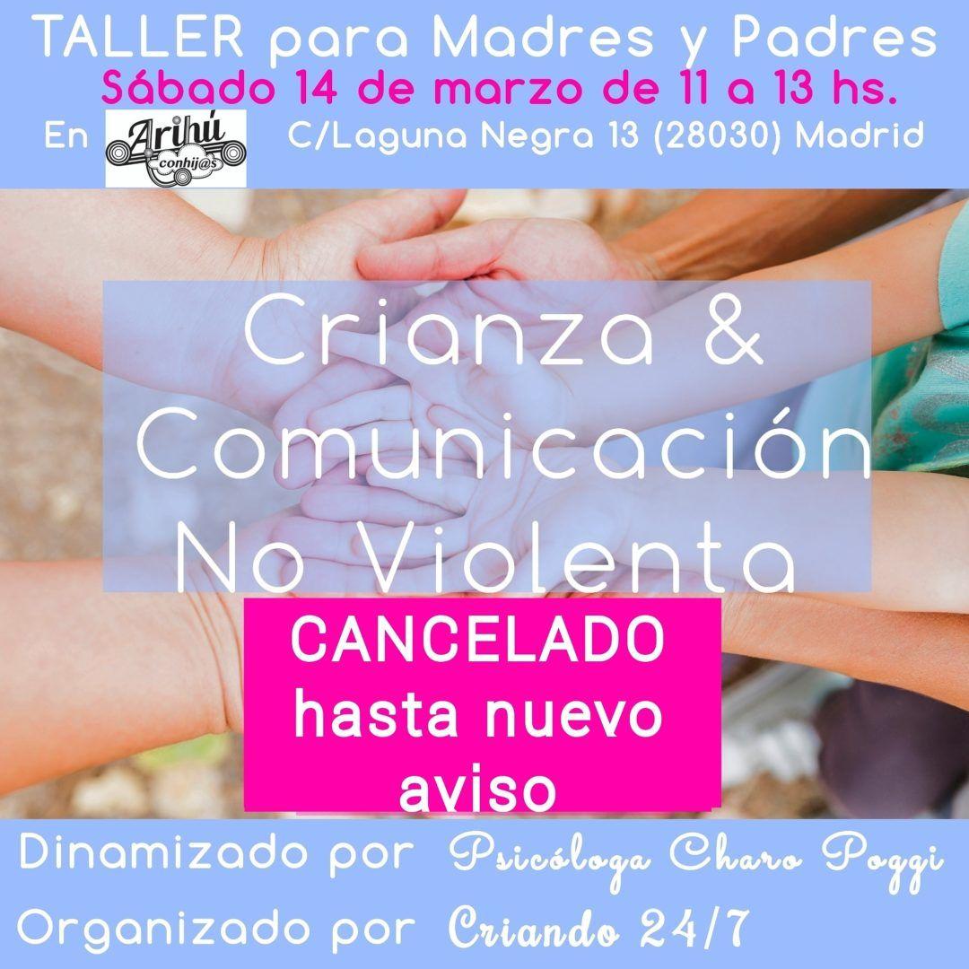 cancelado taller 14 de marzo de crianza y comunicacion no violenta