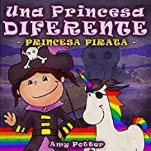portada del cuento Una princesa diferente, donde se ve una niña  vestida de pirata junto a un unicornio