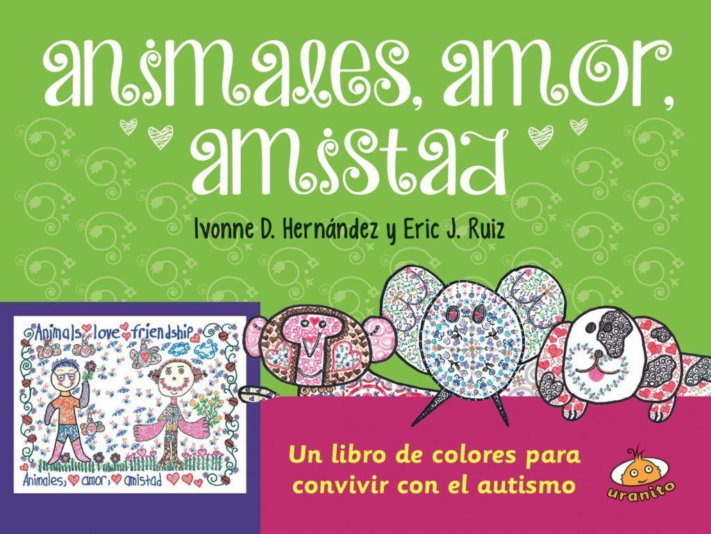 portada del libro animales amor amistad Un libro de colores para convivir con el autismo
