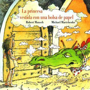 portada del cuento La princesa vestida con una bolsa de papel. Se ve una ilustracion de la princesa frente a un dragón