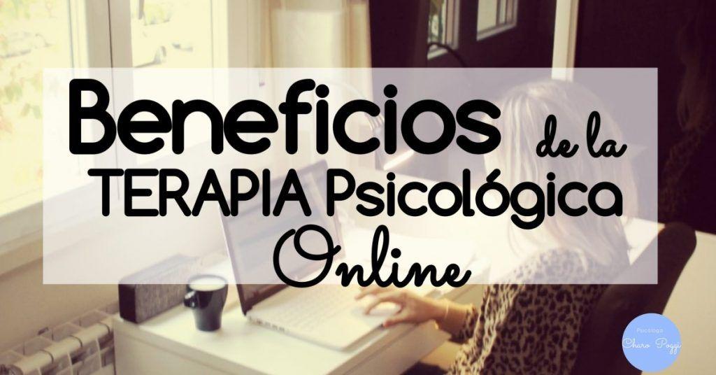 Beneficios de la terapia psicológica online. Psicóloga Charo Poggi