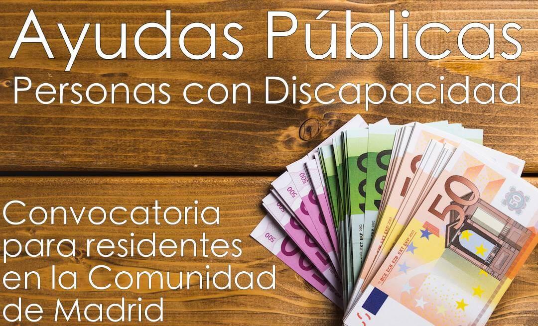 billetes de euros sobre mesa de madera y el texto Ayudas públicas personas con discapacidad convocatoria para residentes en la comunidad de madrid