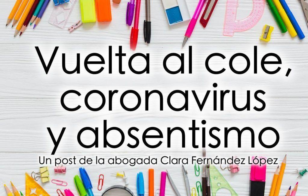 material escolar multicolor sobre mesa de madera blanca, con el texto Vuelta al cole, coronavirus y absentismo. Un post de la abogada Clara Fernández López