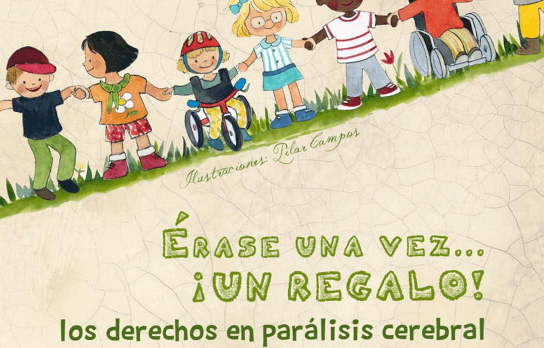 portada de Erase una vez ¡un regalo! derechos en parálisis cerebral
