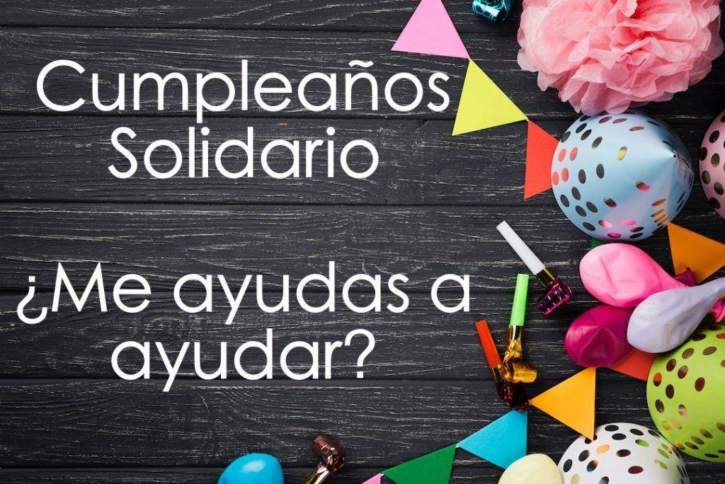 cumpleaños solidario ¿Me ayudas a ayudar?