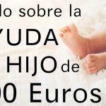 Todo sobre la ayuda por hijo de 400 euros.