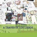 #Hoyleemos A través de los libros. El viaje de una familia real por la magia de la lectura.