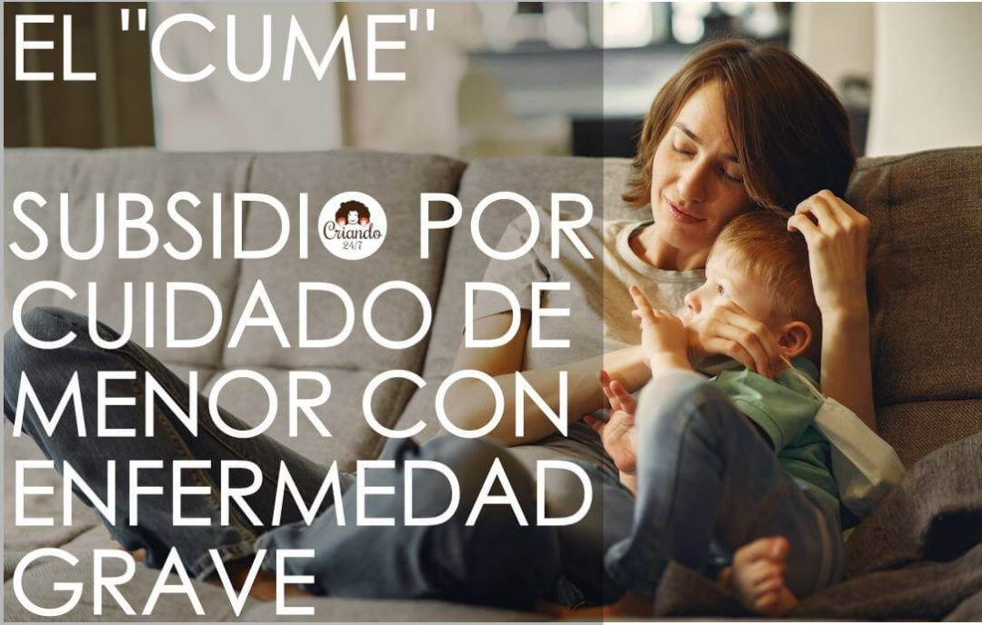 el cume. subsidio por cuidado de menor con enfermedad grave. sobre una foto de una madre abrazando a un niño sentados en el sofa