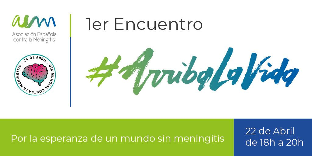 1er encuentro #ArribaLaVida Por la esperanza de un mundo sin meningitis
