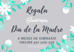 Regala Bailonga Día de la madre. 6 meses de gimnasio online por 35 €