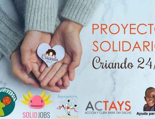 tres manos con las palmas hacia arriba, unas encima de otras, sosteniendo un corazon de papel blanco con el logo de Criando 24/7. texto Proyecto solidario Criando 24/7. Logos de solidjobs, actays, mismetasporti, ludiversia y ayuda para daniel