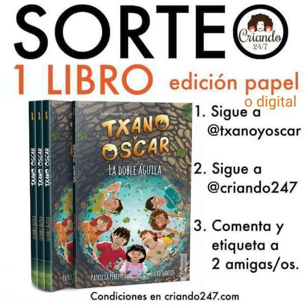 sorteo 1 libro edicion en papel o digital de Las aventuras de Txano y Oscar La doble aguila. condiciones en criando247.com
