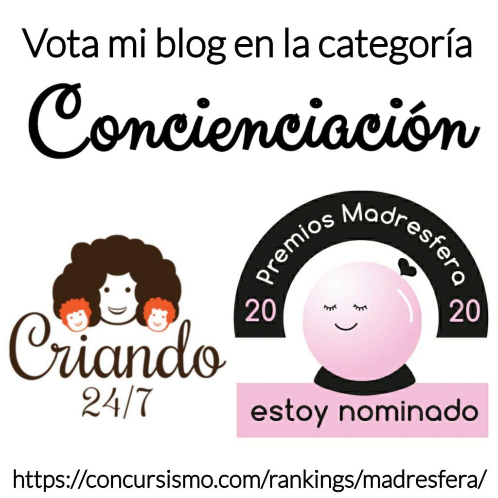 VOTA MI BLOG EN LA CATEGORIA CONCIENCIACION DE LOS PREMIOS MADRESFERA